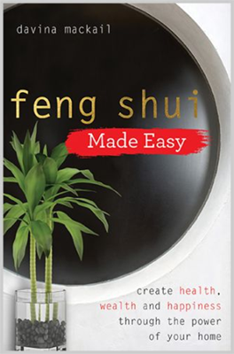 Feng Shui Basics–20 Years of Professional Wisdom in 200 Pages